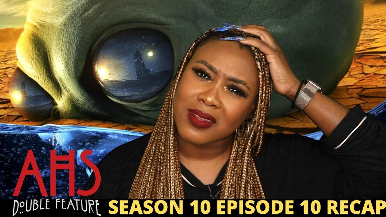 Download AHS Season 10 Episode 10 Recap- THROW THE WHOLE SEASON AWAY