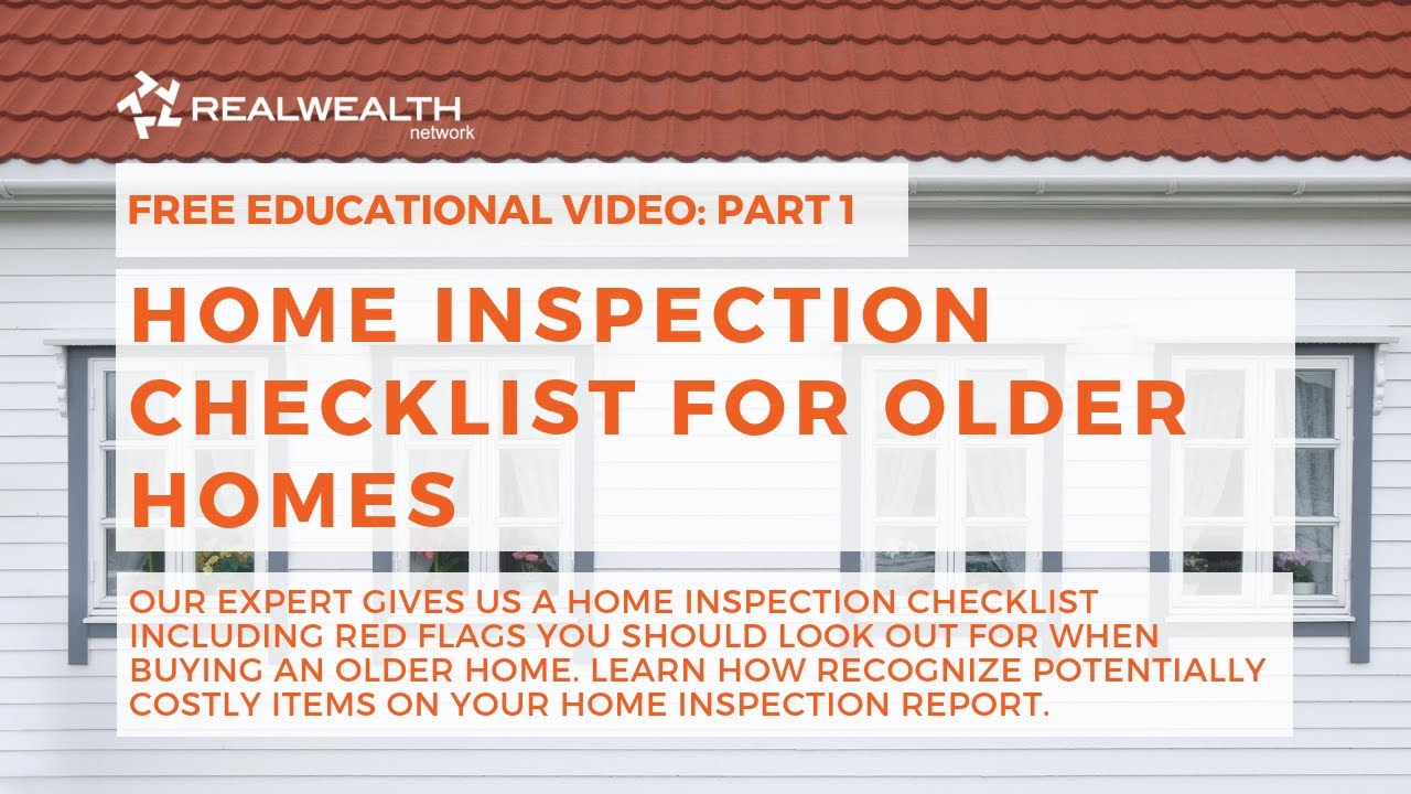 Home Inspection Checklist for Older Homes [Part 1]