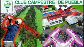 Club Campestre de Puebla - Desde el Aire - Dron