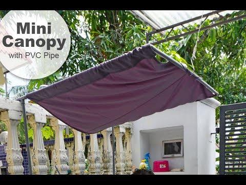 PVC PIPE USAGE | DIY MINI CANOPY & PVC PIPE USAGE | DIY MINI CANOPY - YouTube