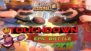 Clash Royal Touchdown