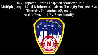 FDNY Bronx Dispatch Scanner Audio Deadly 5th alarm fire in the Bronx kills over 10