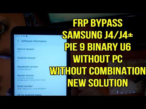 Samsung galaxy J4/J4 Plus Pie 9 U6 Frp bypass google account