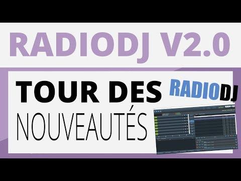 Créer sa radio - Tutoriel - RadioDJ 2.0 : Tour des nouveautés