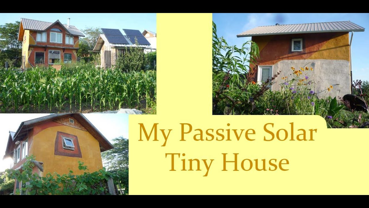 My Passive Solar Tiny House - YouTube
