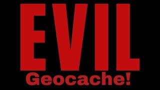 Super evil GEOCACHE Thumbnail