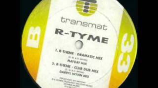 R-Tyme - R-Theme (Dramatic Mix) (1989)