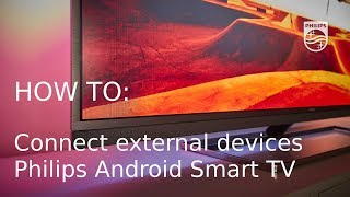 Як підключати зовнішні пристрої - Philips для Android Смарт-ТВ [2017]