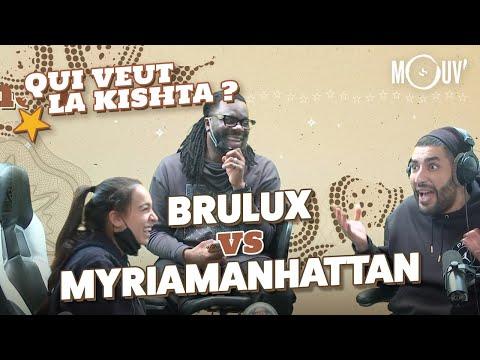 Youtube: BRULUX vs MYRIAMANHATTAN – Qui veut la kishta?