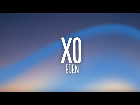 eden---xo-(lyrics)