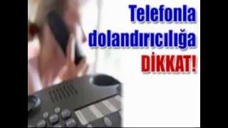 Telefon Dolandırıcıları -  (Yeni-2016)