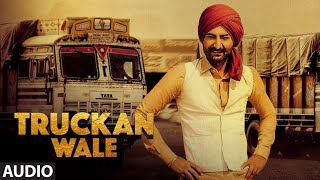 Ranjit Bawa: Truckan Wale (Audio Song) | Nick Dhammu | Lovely Noor | New Punjabi Songs 2017