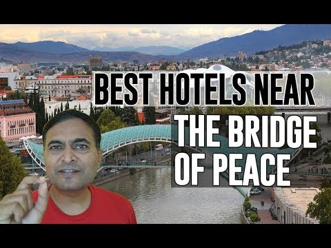 Best Hotel   Accommodation near The Bridge of Peace, Tbilisi