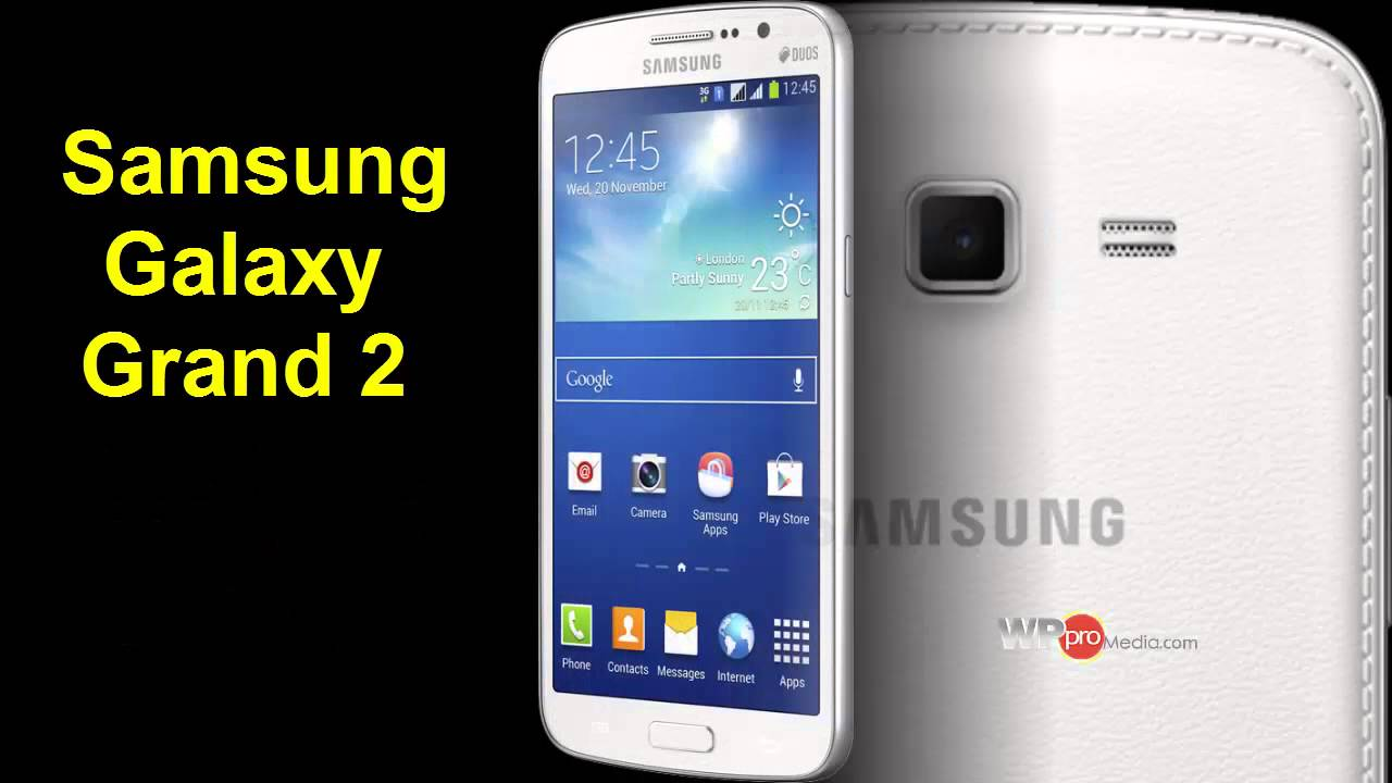 Samsung Galaxy Grand 2 Duos: Specs, Pics, Reviews 2014 - YouTube