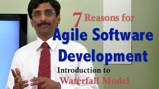 1.Seven Reasons for Agile Software Development : Introduction to Waterfall Model