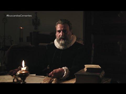 Buscando a Cervantes - Los misterios de Cervantes