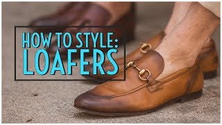 How to Style Loafers    Horse-bit, Tassel, Penny &  Drivers    Men's Fashion 2019