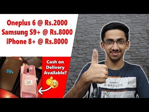 ரூ.2000க்கு Oneplus 6! ரூ.8000க்கு Samsung S9+ Or IPhone 8+! எங்கே? எப்படி? Truth Of Cheap Phones!
