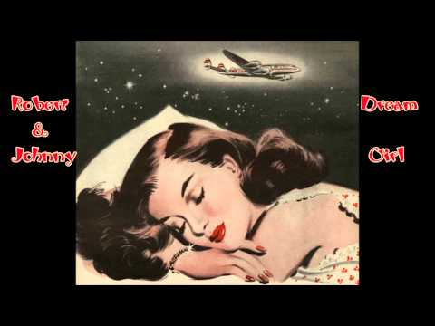 Robert & Johnny - Dream Girl (1959)