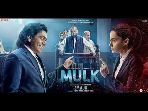 Mulk - Official Full online   Rishi Kapoor & Taapsee Pannu   Anubhav Sinha   3rd Aug 2018