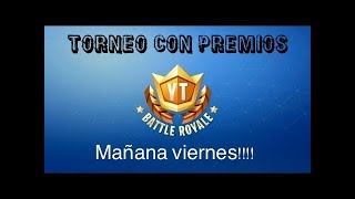 TORNEO EPICO FORTNITE WITH MORNING AWARDS!!! INFORMATION TIMES FREE PAVOS ETC..