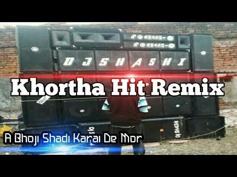 A bhoji shadi karai de mor | Khortha remix | Dj Shashi