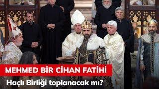 Haçlı Birliği toplanacak mı? - Mehmed Bir Cihan Fatihi 3. Bölüm