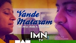 Vande Mataram By Dhruv Dhalla and Kavita Seth