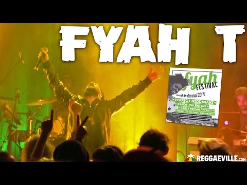 Fyah T & Next Generation Family @ Fyah Festival in Munich, Germany [04/30/2017] mp3