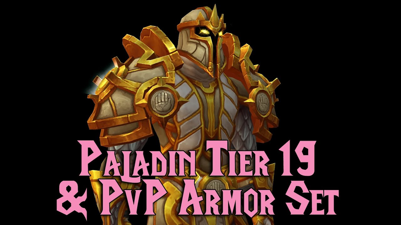 Legion tier 19 pvp paladin armor set youtube publicscrutiny Gallery