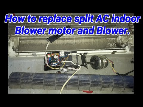 Split AC  How to Replace Fan Motor and blower ( Hindi /Urdu )