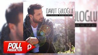 Gambar cover Davut Güloğlu - Ben Bir Garip Aşığım - (Official Audio)