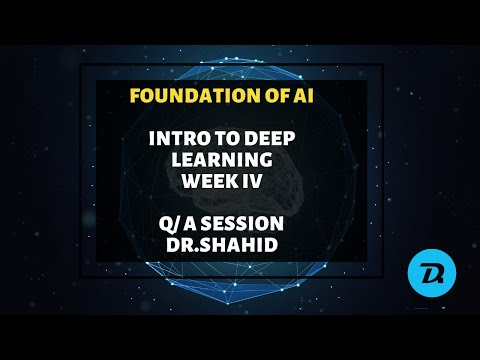 Foundation of Artificial Intelligence: Week IV- Q/A Session