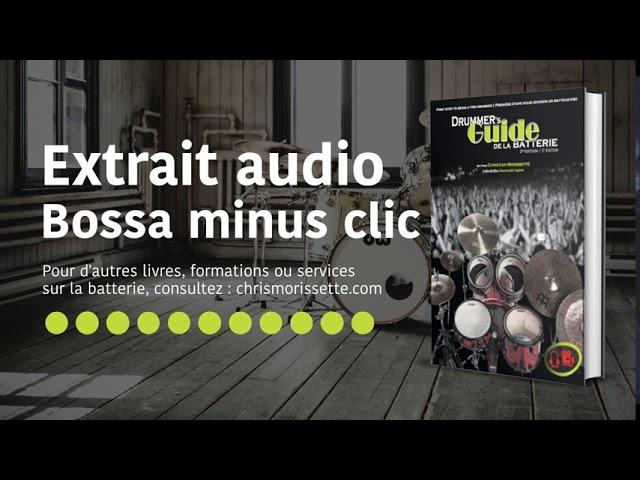 Extrait audio Bossa minus clic - Drummer's Guide de la batterie