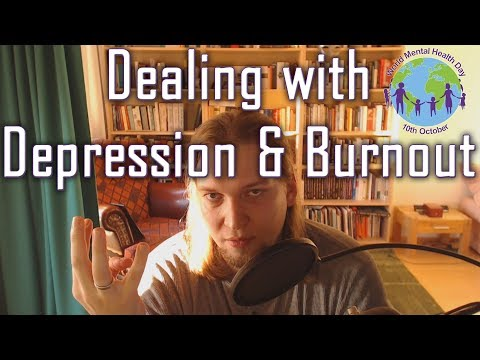 Dealing with Depression & Burnout - World Mental Health Day 2018