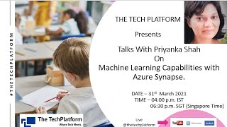 Machine Learning Capabilities with Azure Synapse | Session 4 | Talks Academy