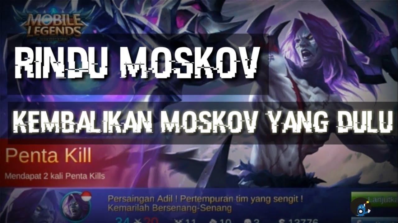 moskov yang dulu bukanlah sekarang gameplay mobile legends