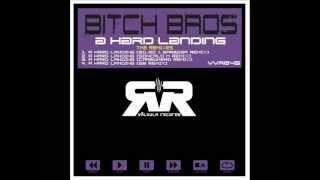 VVR045 - Bitch Bros - A Hard Landing Remixes - Valvula Records - Goncalo M Remix