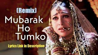 Mubarak Ho Tumko Ye Shaadi Tumhari (Remix)   Udit Narayan   Akshay Kumar, Karishma Kapoor, AbhishekB