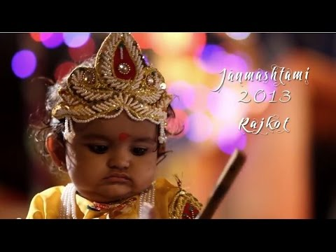 Krishna Janmashtami 2013 Rajkot   Cinematic Film of Gujarat Tradition and Festival   Mathura Ma   HD