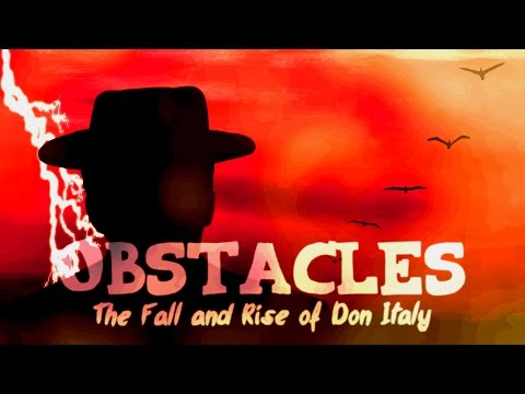 Obstacles: The Fall and Rise of Don Italy   Episode I (RuneScape Series)