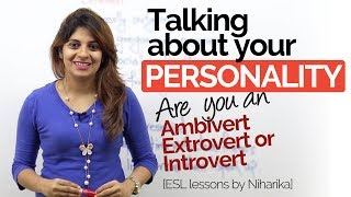 Talking about your personality – Ambivert | Extrovert | Introvert – Free English speaking lessons