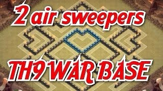 Clash of clans - Town hall 9 TH9 2 Air sweeper Best war base 2015 Anti 2 stars Hog rider Lavaloon