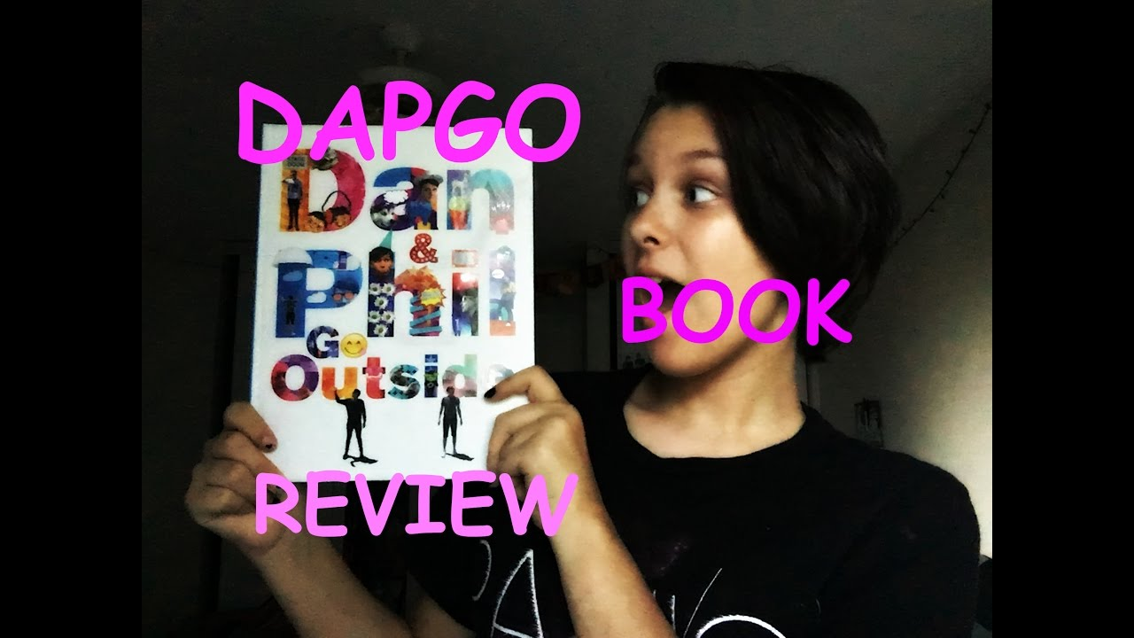 Dan And Phil Go Outside Book Review Youtube