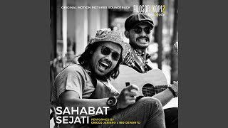 "Sahabat Sejati (From ""Filosofi Kopi 2: Ben & Jody"")"