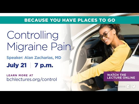 BCH Lecture: Controlling Migraine Pain