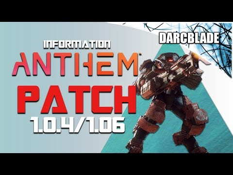 Enough to bring people back? Anthem Patch 1.0.4 / 1.06