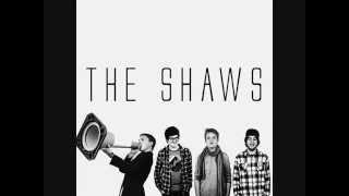 The Shaws - The Way You Feel