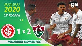 INTERNACIONAL 1 X 2 FLUMINENSE | MELHORES MOMENTOS | 22ª RODADA BRASILEIRÃO 2020 | ge.globo