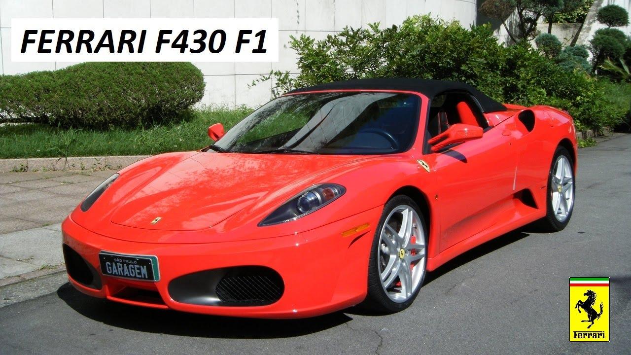 Garagem Do Bellote Tv Ferrari F430 Spider F1 Youtube